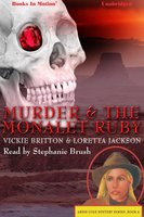 Murder And The Monalet Ruby - Vickie Britton,Loretta Jackson