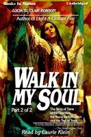 Walk In My Soul Pt 2 - Lucia St. Clair Robson