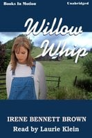 Willow Whip - Irene Bennett Brown