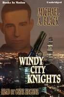 Windy City Knights - Michael A. Black