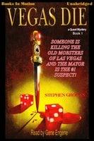 Vegas Die - Stephen Grogan