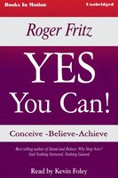 Yes You Can - Roger Fritz