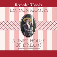 Anne's House of Dreams - L.M. Montgomery, Lucy Montgomery