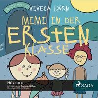 Mimi in der ersten Klasse - Viveca Lärn