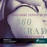 360 Grad - Die Fotografin - Marianne Sophia Wise