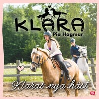 Klaras nya häst - Pia Hagmar