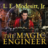 The Magic Engineer - L.E. Modesitt