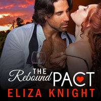 The Rebound Pact - Eliza Knight