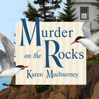 Murder on the Rocks - Karen MacInerney