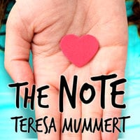 The Note - Teresa Mummert