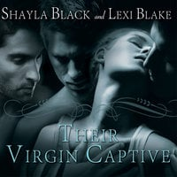 Their Virgin Captive - Lexi Blake,Shayla Black