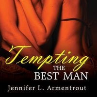 Tempting the Best Man - J. Lynn, Jennifer L. Armentrout