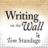 Writing on the Wall: Social Media: The First 2,000 Years - Tom Standage