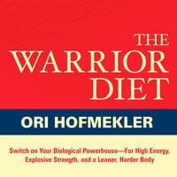The Warrior Diet - Ori Hofmekler