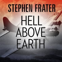 Hell Above Earth - Stephen Frater
