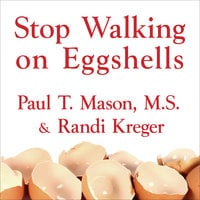 Stop Walking on Eggshells - Randi Kreger,Paul T. Mason
