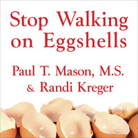 Stop Walking on Eggshells - Randi Kreger, Paul T. Mason