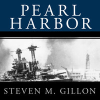Pearl Harbor: FDR Leads the Nation into War - Steven M. Gillon