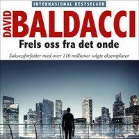 Frels oss fra det onde - David Baldacci