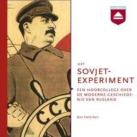 Het Sovjetexperiment - Henk Kern