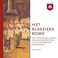 Het klassieke Rome - Jan Lokin
