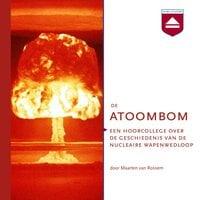 De atoombom - Maarten van Rossem