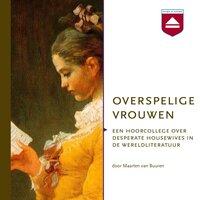 Overspelige vrouwen - Maarten van Buuren