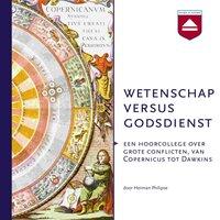 Wetenschap versus Godsdienst - Herman Philipse