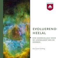 Evoluerend Heelal - Govert Schilling