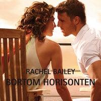 Bortom horisonten - Rachel Bailey