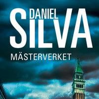 Mästerverket - Daniel Silva