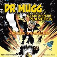 DR Mugg Dasspappersplaneten - Fredde Granberg