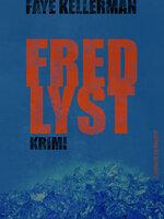 Fredlyst - Faye Kellerman