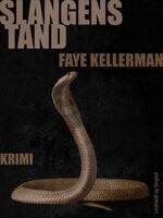 Slangens tand - Faye Kellerman