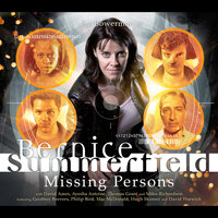 Bernice Summerfield - Missing Persons - Gary Russell,David Llewellyn,Scott Handcock,James Goss,Martin Day,Hamish Steele
