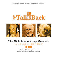 The Nicholas Courtney Memoirs - A Soldier in Time - Nicholas Courtney