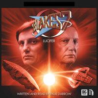 Blake's 7 - Lucifer by Paul Darrow - Paul Darrow