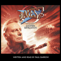 Blake's 7 - Lucifer: Revelation by Paul Darrow - Paul Darrow
