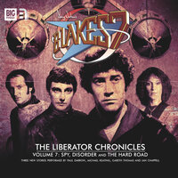 Blake's 7 - The Liberator Chronicles - Volume 7 - Eddie Robson, James Swallow, Simon Guerrier