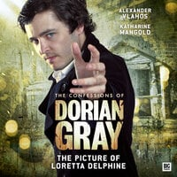 The Confessions of Dorian Gray - The Picture of Loretta Delphine - Gary Russell