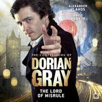 The Confessions of Dorian Gray - The Lord of Misrule - Simon Barnard