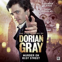 The Confessions of Dorian Gray - Murder on 81st Street - David Llewellyn