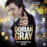The Confessions of Dorian Gray - The Immortal Game - Nev Fountain