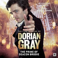 The Confessions of Dorian Gray - The Prime of Deacon Brodie - Roy Gill