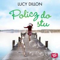 Policz do stu - Lucy Dillon