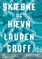 Skæbne og hævn - Lauren Groff