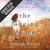 The Longing in Me - Sheila Walsh