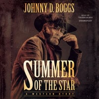 Summer of the Star - Johnny D. Boggs