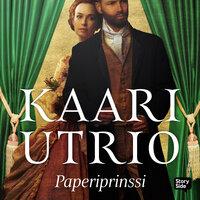 Paperiprinssi - Kaari Utrio