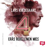 Eräs rehellinen mies - osa 4 - Lars Kjædegaard